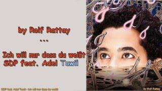 SDP feat  Adel Tawil   Ich will nur dass du weißt Instrumental