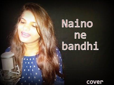 Naino Ne Baandhi | Gold | Akshay Kumar | Mouni Roy | Arko | Yasser Desai I Cover