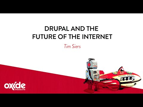 Drupal and the future of the internet