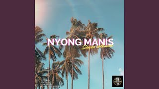 Download Nyong Manis