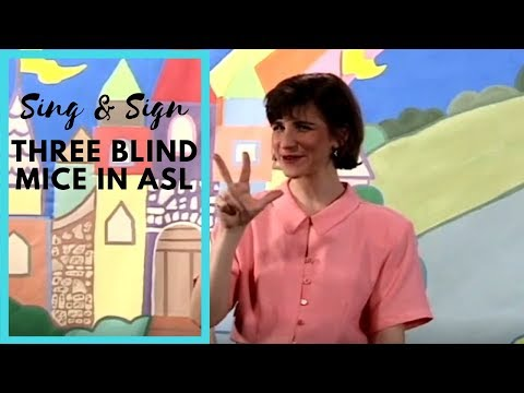 sing-and-sign-three-blind-mice-in-sign-language