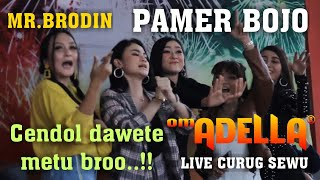Download GRES..!!MR.BRODEN PAMER BOJO |OM.ADELLA LIVE CURUG SEWU TERBARU Mp3