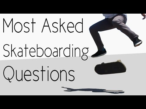 Answering The Most Asked Skateboarding Questions