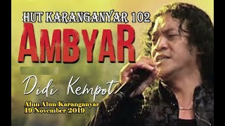 DIDI KEMPOT LIVE KONSER AMBYAR//HUT KARANGANYAR 102