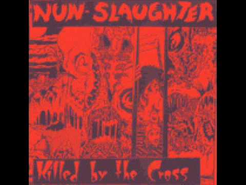 Nunslaughter - Killed By The Cross (1990) [Full EP]