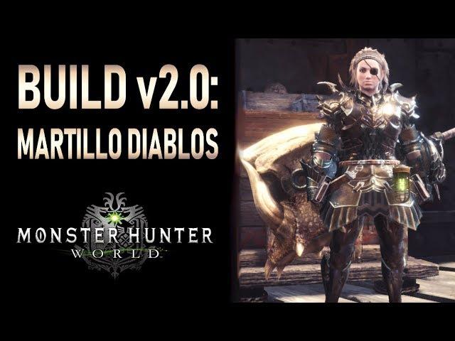 BUILD v2.0: MARTILLO DE DIABLOS - Monster Hunter World (Gameplay Español)