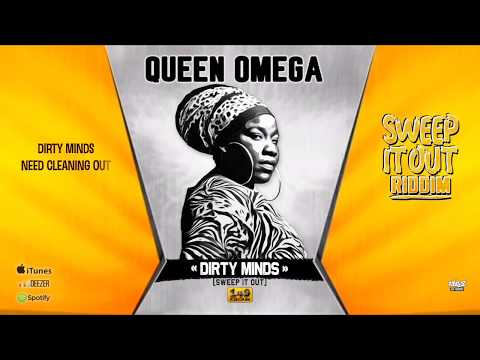 QUEEN OMEGA Dirty Minds (Sweep It Out) - Official Lyric Video (149 Records) - Sweep It Out Riddim