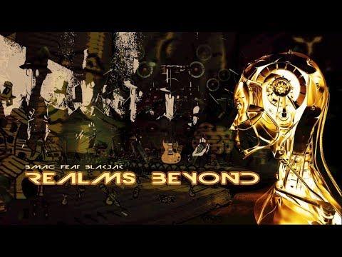 Realms Beyond - Bmac Ft. Blakjak || 2018 || Esoteric Rap