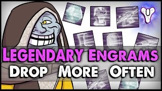 Destiny: How to Get Legendary Engrams to Drop More Often! (Legendary Engram Buff)