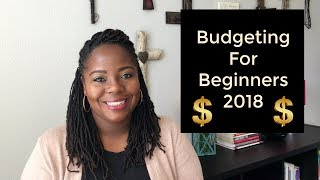 Budgeting For Beginners 2018 | Why Everyone Needs a Budget