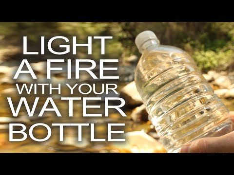 Start a Fire With a Water Bottle