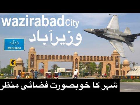 Wazirabad City Drone News Top Video Pakistan Tour تحصِيل وزِيرآباد کا فضائی منظر