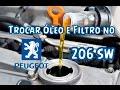 Como trocar Óleo e Filtro do Peugeot 206 SW