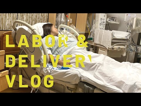 OFFICIAL // LABOR & DELIVERY VLOG!