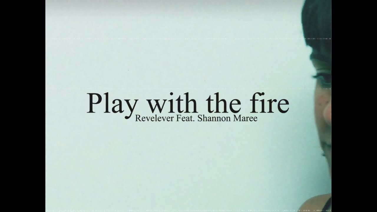 ReveLever Feat. Shannon Maree - Play with the Fire (Official Video)