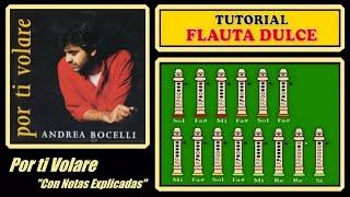 """Por ti Volare en Flauta Dulce """"Con Notas Explicadas"""""""