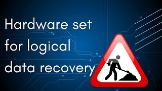 Hardware set for logical data recovery