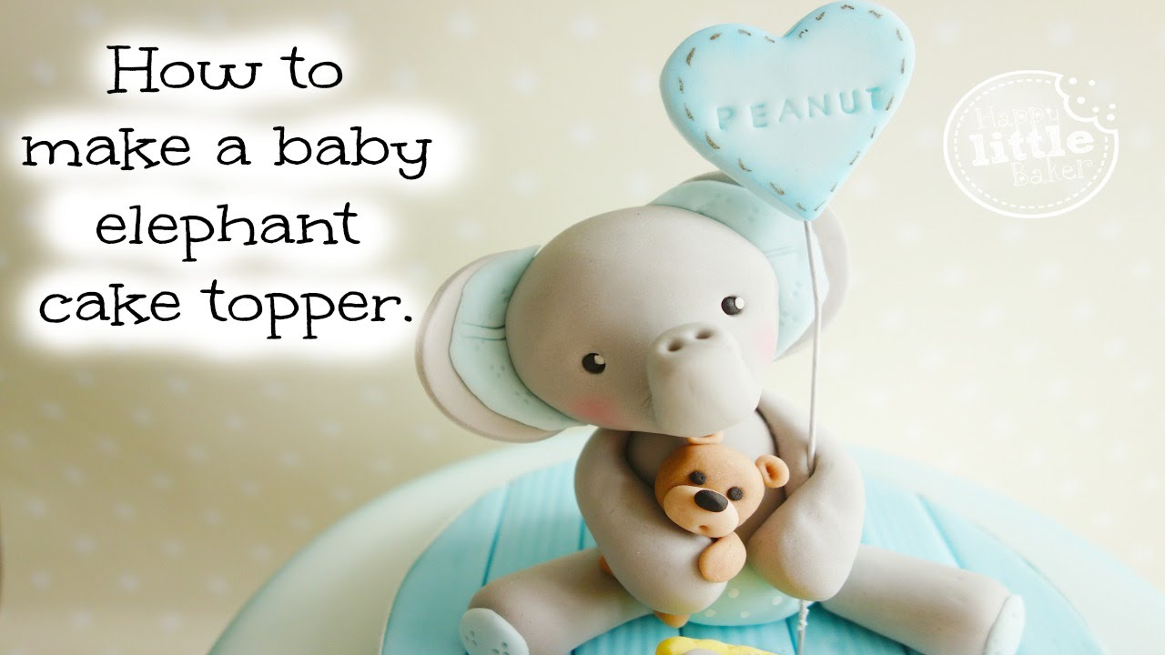How To Make A Baby Elephant Cake Topper Youtube