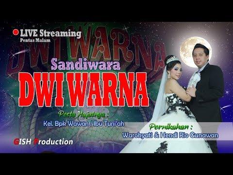 """Live Streaming Sandiwara """" DWI WARNA """"  MALAM Selasa, 17 Juli 2018  Kertajaya Blok Kibuyut - Bongas"""
