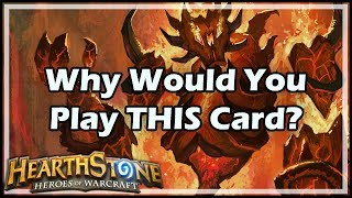 [Hearthstone] Why Would You Play THIS Card?