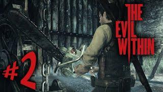 The Evil Within - Parte 2: O Massacre Da Serra Elétrica XD [ PC - Playthrough ]