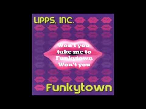Lyrics to Funkytown by Lipps Inc
