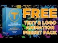 FREE TEXT & IMAGE ANIMATION PRESET PACK FOR ADOBE PREMIERE PRO CC 2019 & 2020