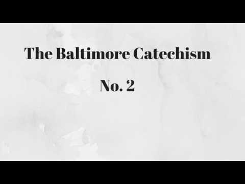 Baltimore Catechism No 2 - Lessons 16 through 20