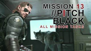 MGSV The Phantom Pain ALL mission tasks/#13 Pitch Black-Executed achievement guide