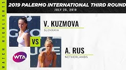 Viktoria Kuzmova vs. Arantxa Rus | 2019 Palermo International Second Round | WTA Highlights