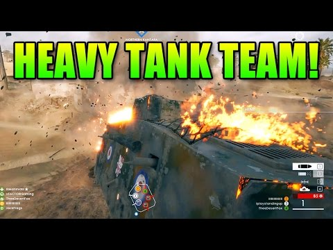 Battlefield 1 Heavy Tank Team! | BF1 Squad Gameplay
