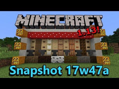 Minecraft 1.13 Snapshot 17w47a- BEST. SNAPSHOT. EVER.