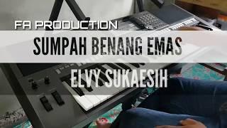 Download lagu SUMPAH BENANG EMAS KARAOKE ELVY SUKAESIH MP3