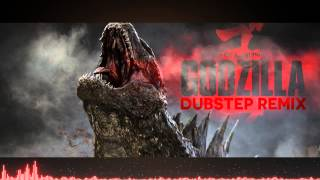 GODZILLA THEME SONG DUBSTEP REMIX (Free Download)