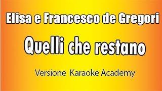 Karaoke Italiano  -  Elisa e Francesco De Gregori -  Quelli che restano