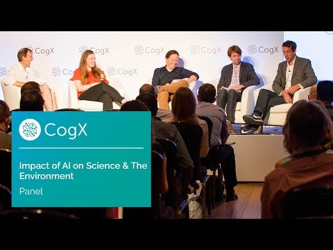 AI Impact on Science & the Environment Panel | CogX17 Highlights