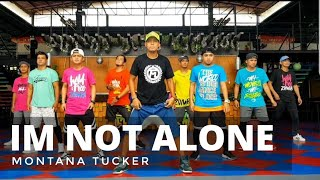 I'M NOT ALONE by Montana Tucker | Zumba® | Pop | TML Crew Alan Olamit