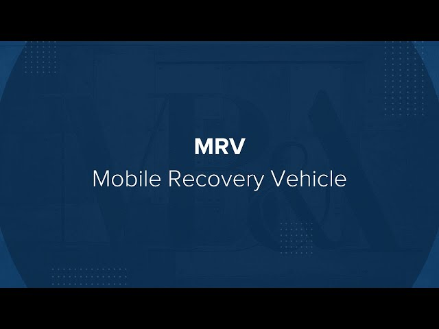 MRV | Mobile Recovery Vehicle
