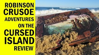 Robinson Crusoe Adventures On The Cursed Island Board Game Review & Runthrough