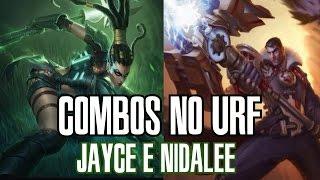 Combos no Urf #3 - Jayce e Nidalee - WHEPA POLISHOP [PT-BR]