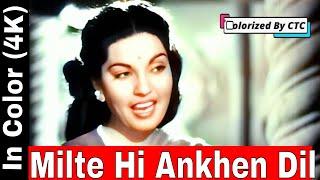 Milte Hi Ankhen Dil Hua In Color (4K)   Babul 1950   Dilip Kumar,  Munawar Sultana