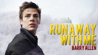Run Away With Me [Barry Allen]