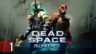 Dead Space 3 - Awakened DLC Walkthrough Part 1 Let