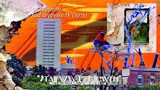 Stairway To Heaven - Led Zeppelin (1971) 2014 FLAC Remaster HD Video