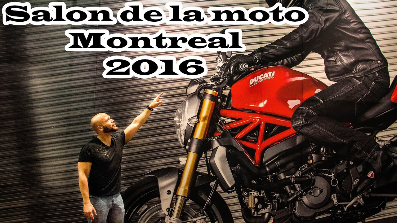 Salon de la moto de montreal 2016 youtube for Salon de la moto 2016