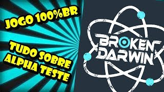 Baixar GamePlay Broken Darwin - tudo sobre alpha test