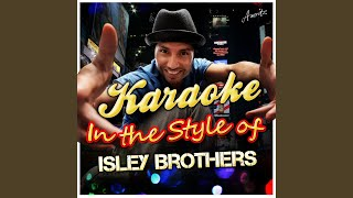 Twist and Shout (In the Style of Isley Brothers) (Karaoke Version)