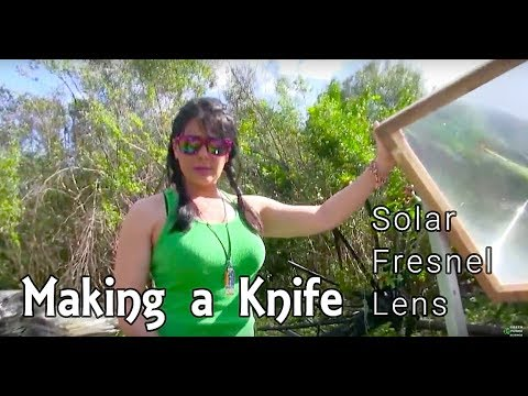 Fresnel Lens DIY Knife Solar Metal Foundry DIY greenpowerscience