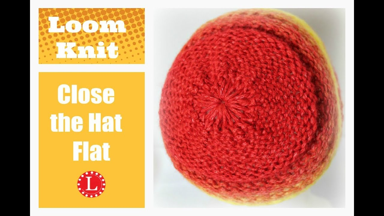ba2a6e49e17 Loom Knit Hat - Finish the Hat Flat - No Bumps No Wrinkles Decreased  Bind-off Cast-off