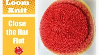 Loom Knit Hat - Finish the Hat Flat - No Bumps No Wrinkles Decreased Bind-off Cast-off | Loomahat